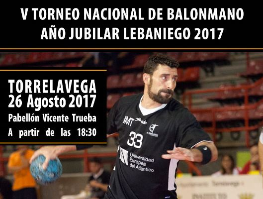 Turismo Cantabria - Deporte- balonmano- Año Jubilar Lebaniego- Torrelavega- verano- agosto- Torneo Nacional de Balonmano Año Jubilar Lebaniego 2017