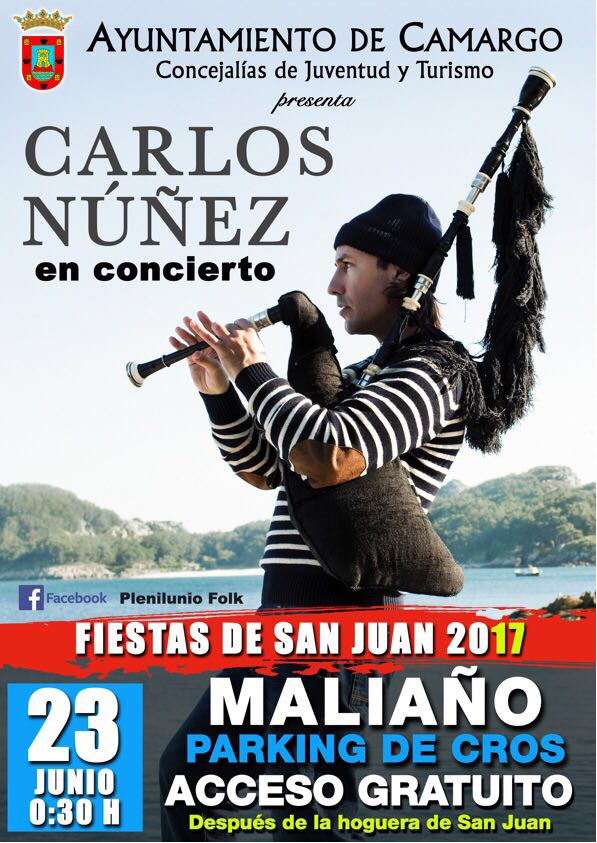Turismo Cantabria - Turismo Cultural - Año Jubilar Lebaniego - Concierto - Camargo- Maliaño-Carlos Nuñez - San Juan- Hoguera - Concierto gratuito