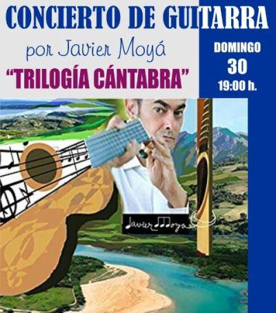 Turismo Cantabria - Turismo Cultural - Año Jubilar Lebaniego - Concierto - Centro de Estudios Lebaniegos- Guitarra- Javier Moya- Cantabria- Trilogía cántabra
