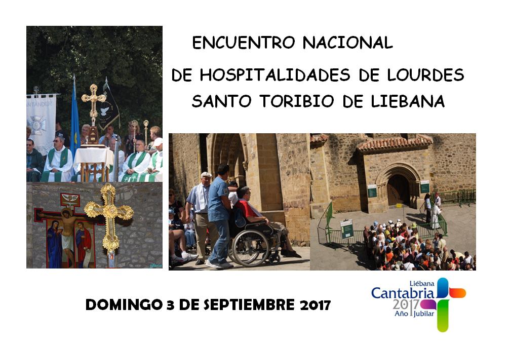 Turismo Cantabria - Turismo Religioso - Año Jubilar Lebaniego - peregrinación- Nuestra Señora de Lourdes- Encuentros Nacional de Hospitalidades