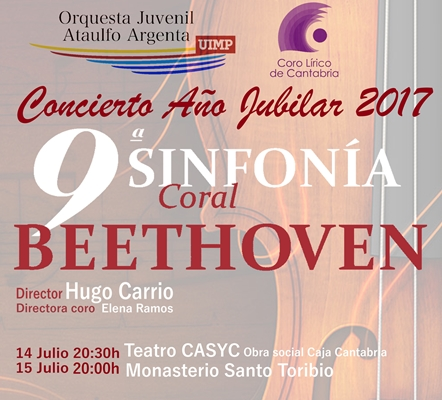 Turismo Cantabria - Turismo Cultural - Año Jubilar Lebaniego - Concierto - Beethoven- Orquesta Juvenil Ataulfo Argenta- Coro Lírico de Cantabria- Concierto Año Jubilar 2017
